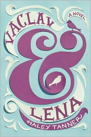 Vaclav and Lena by Haley Tanner: Book Cover