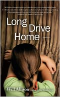 Long Drive Home by Will Allison: Book Cover
