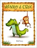 Monkey and Croc by Will Terry: NOOK Book Cover
