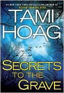 Secrets to the Grave by Tami Hoag: NOOK Book Cover