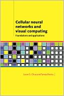 download Cellular Neural Networks and Visual Computing : Foundations and Applications book
