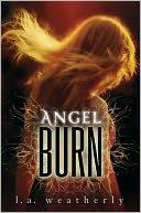 download Angel Burn (Angel Trilogy Series #1) book