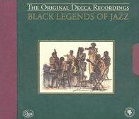 Black Legends of Jazz [Decca]