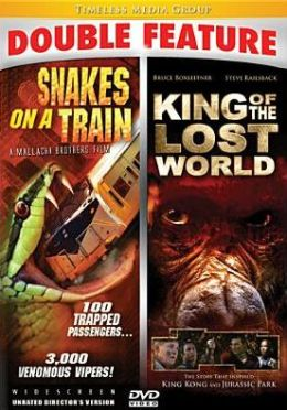 Snakes on a Train/King of the Lost World
