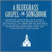 A Bluegrass Gospel Songbook