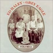Ed Haley, Vol. 2: Grey Eagle