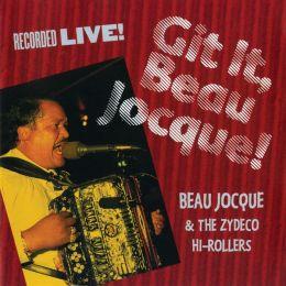Git It, Beau Jocque!