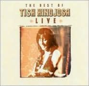 The Best of Tish Hinojosa: Live