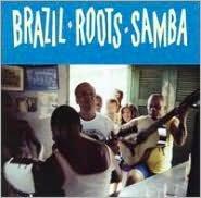Brazil -- Roots -- Samba