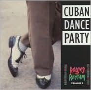 Routes of Rhythm, Vol. 2 (Cuban Dance Party)