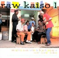 Raw Kaiso, Vol. 1 : Live in Concert in Port of Spain, Trinida