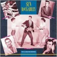 Sun Rockabilly: The Classic Recordings