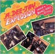 Dee-Jay Explosion Inna Dancehall Style