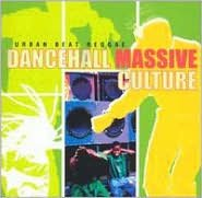 Urban Beat Reggae: Dancehall Massive Culture