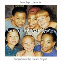 We've All Got Stories: Songs from Dream Project