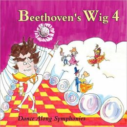 Beethoven's Wig 4 - Dance-Along Symphonies