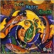 Fish-Tree-Water Blues
