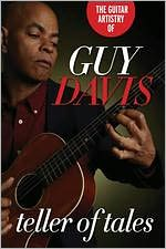 The Guitar Artistry of Guy Davis: Teller of Tales
