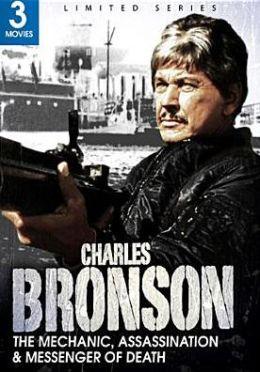 Charles Bronson: the Mechanic/Assassination/Messenger of Death