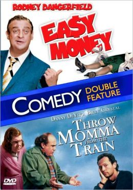 Easy Money/Throw Momma from the Train