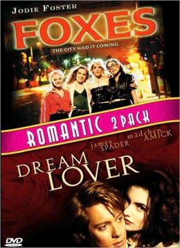 Foxes/Dream Lover