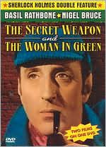 Sherlock Holmes: the Secret Weapon/the Woman in Green