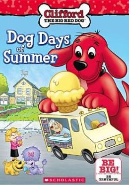 Clifford the Big Red Dog: Dogs Days of Summer
