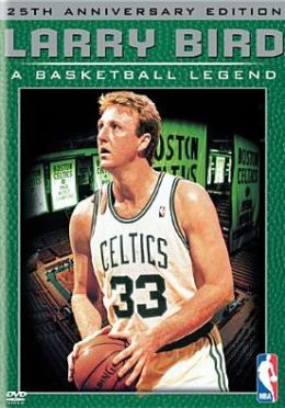 NBA: Larry Bird - A Basketball Legend