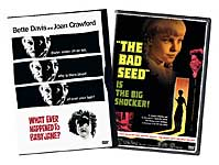 What Ever Happened to Baby Jane / the Bad Seed
