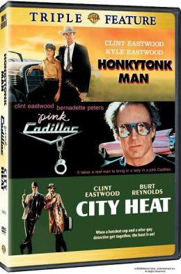 Honkytonk Man/Pink Cadillac/City Heat
