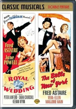 Royal Wedding & The Belle of New York