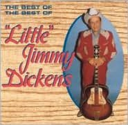 The Best of the Best of Little Jimmy Dickens