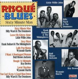 Risque Blues: 60 Minute Man
