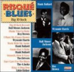 Risque Blues: Big 10 Inch Record