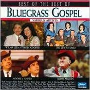 The Best of the Best of Bluegrass Gospel