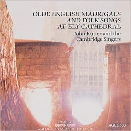 Olde English Madrigals and Folk Songs At Ely Cathedral