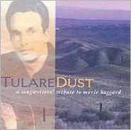 Tulare Dust: Tribute to Merle Haggard