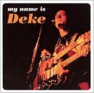 My Name Is Deke