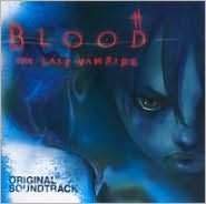 Blood: The Last Vampire [Original Soundtrack]