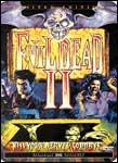 The Evil Dead 2: Dead by Dawn