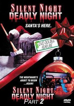 Silent Night Deadly Night & Silent Night Deadly 2