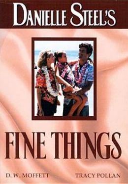 Danielle Steel's 'Fine Things'
