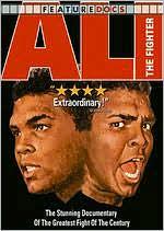 Ali The Man: Ali The Fighter