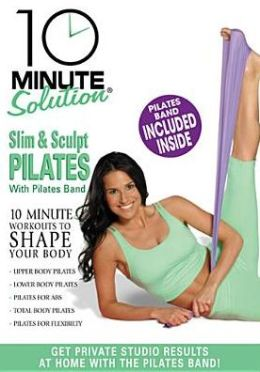 10 Minute Solution: Slim & Sculpt Pilates