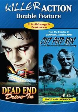 Dead End Drive-in/Cut and Run