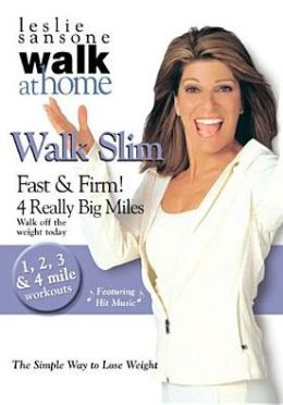 Leslie Sansone: Walk Slim - Fast and Firm! 4 Really Big Miles