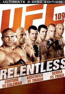 UFC 109: Relentless