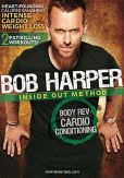 Video/DVD. Title: Bob Harper: Inside Out Method - Body Rev Cardio Conditioning
