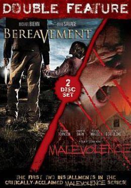 Malevolence/Bereavement