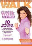 Video/DVD. Title: Leslie Sansone: Just Walk - Mix & Match Walk Blasters
